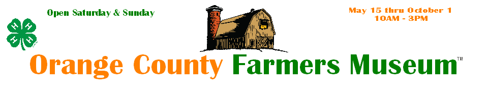 Orange County Farmers Museum